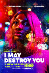 I May Destroy You - Poster