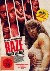 Raze - Fight or Die! - Poster