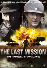 The Last Mission: Das Himmelfahrtskommando