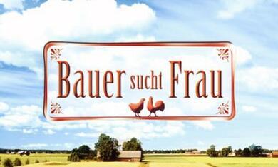 Bauer sucht Frau - Bild 3