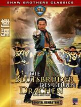 Die Blutsbrüder des gelben Drachen - Poster