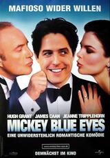 Mickey Blue Eyes - Poster