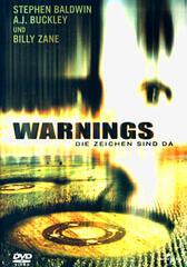 Warnings - Die Zeichen sind da