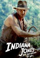 Indiana Jones - Eine Saga erobert die Welt