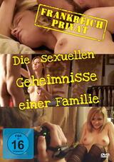 Frankreich privat - Die sexuellen Geheimnisse einer Familie - Poster