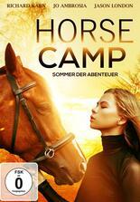 Horse Camp - Sommer der Abenteuer