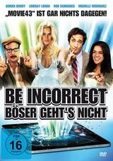 Be Incorrect - Böser geht's nicht - Poster