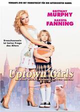 Uptown Girls - Eine Zicke kommt selten allein - Poster