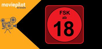 Bild zu:  Ab 18: Eine der FSK-Altersfreigaben