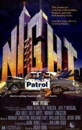 Police Patrol - Die Chaotenstreife vom Nachtrevier - Poster