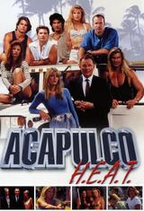 Acapulco H.E.A.T. - Poster