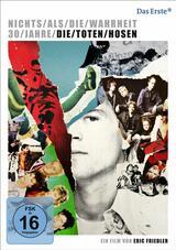 Nichts als die Wahrheit - 30 Jahre Die Toten Hosen - Poster