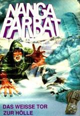 Nanga Parbat - Das weiße Tor zur Hölle - Poster