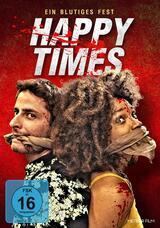Happy Times - Ein blutiges Fest - Poster