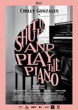 Shut Up and Play the Piano - Poster