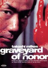 Takashi Miikes: Graveyard of Honour - Poster