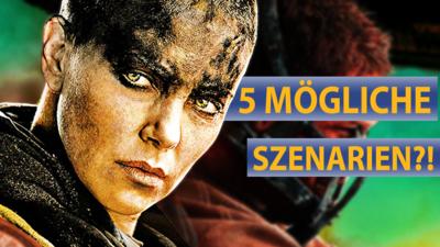 5 Szenarien zum Mad Max Spin-Off