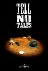 Tell No Tales - Poster