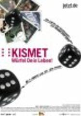 Kismet - Würfel dein Leben!