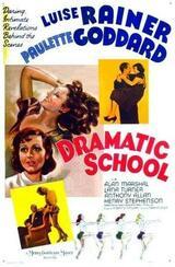 Dramatic School - Poster
