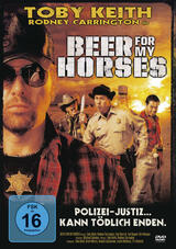 Beer for my Horses - Poster