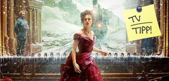 TV-Tipp: Anna Karenina
