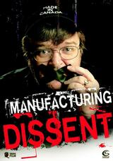 Manufacturing Dissent - Poster