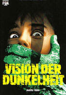 Vision der Dunkelheit