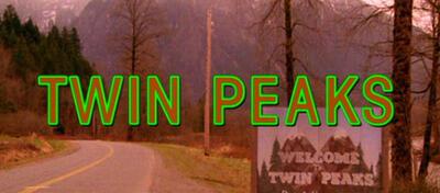 Ortseingang und Vorspanntitel: Twin Peaks
