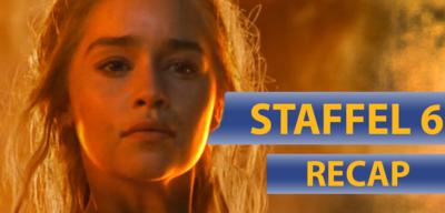 Game of Thrones Staffel 6 im Video-Recap