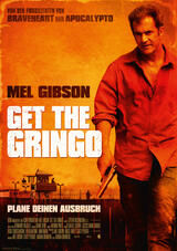 Get the Gringo - Poster
