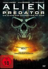 Alien Predator - Die Wiege der Schöpfung ist hier