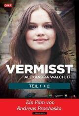 Die letzte Spur - Alexandra, 17 Jahre - Poster