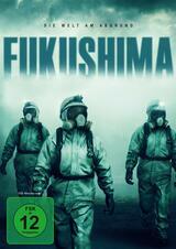 Fukushima - Die Welt am Abgrund - Poster