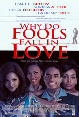 Why Do Fools Fall In Love - Poster
