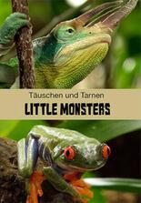 Little Monsters - Täuschen und Tarnen