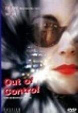 Out of Control – Alptraum der Begierde