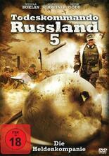 Todeskommando Russland 5 - Die Heldenkompanie