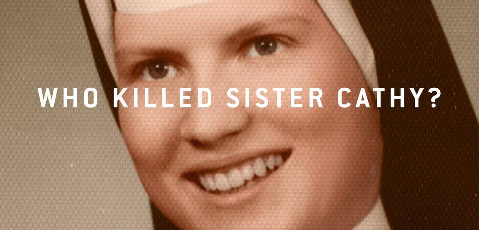Netflix' The Keepers untersucht den Mord an einer Nonne aus Baltimore
