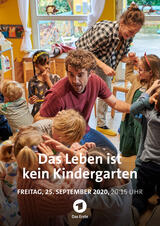 Das Leben ist kein Kindergarten - Poster