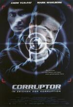 Corruptor - Im Zeichen der Korruption Poster