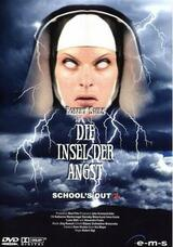 School's Out 2 - Die Insel der Angst - Poster