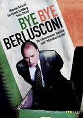 Bye, Bye Berlusconi!