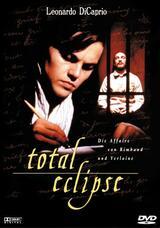 Total Eclipse - Die Affäre von Rimbaud und Verlaine - Poster