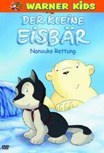 Der kleine Eisbär - Nanouks Rettung Poster