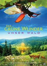 Das grüne Wunder - Unser Wald - Poster