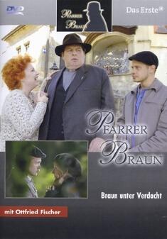 Pfarrer Braun: Braun unter Verdacht