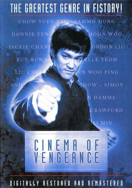 Cinema of Vengeance - Die Rache des Kung Fu