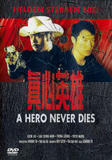 A Hero Never Dies - Poster