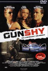 Gunshy - Aus Leidenschaft zum Mörder - Poster